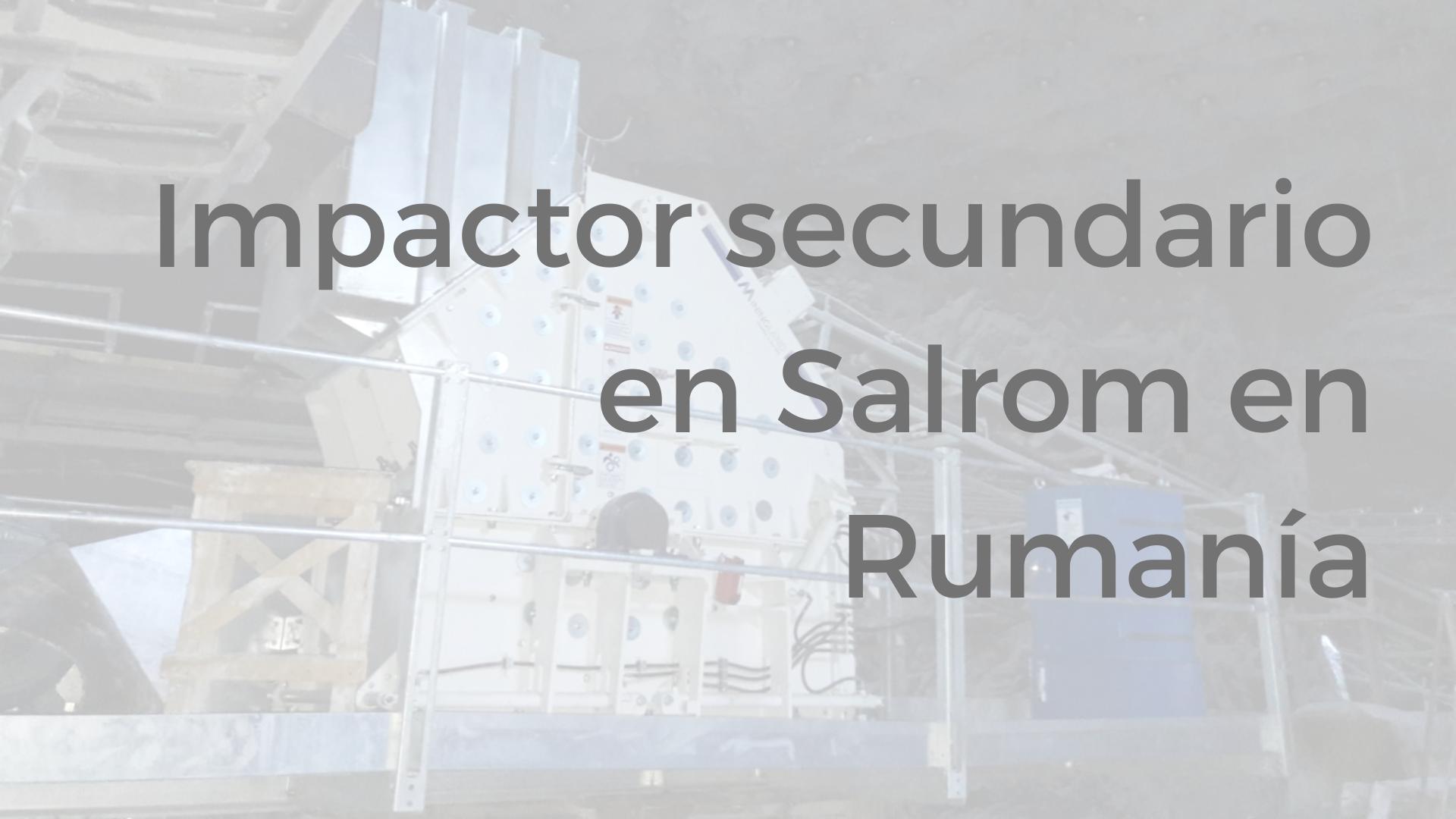 impactor secundario Miningland en Rumania