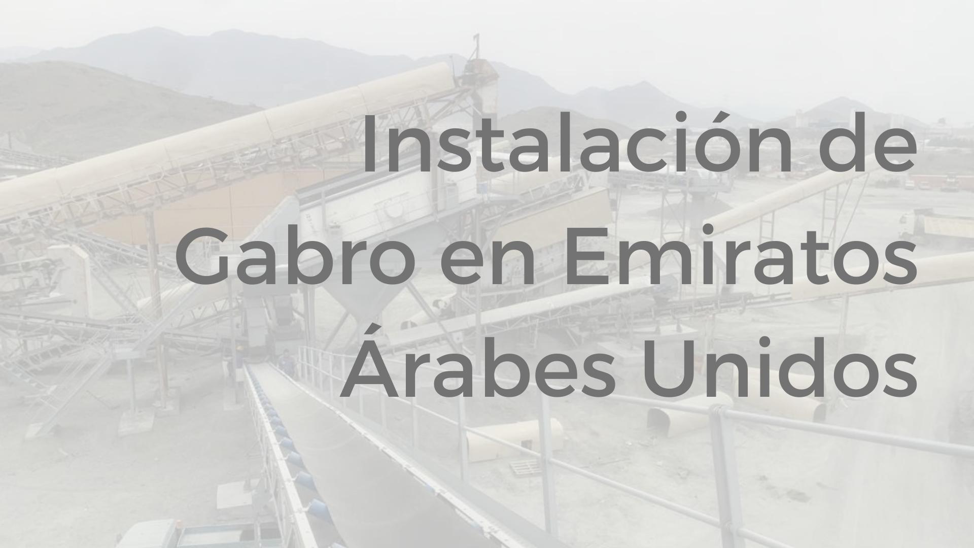 instalacion gabro en emiratos arabes unidos