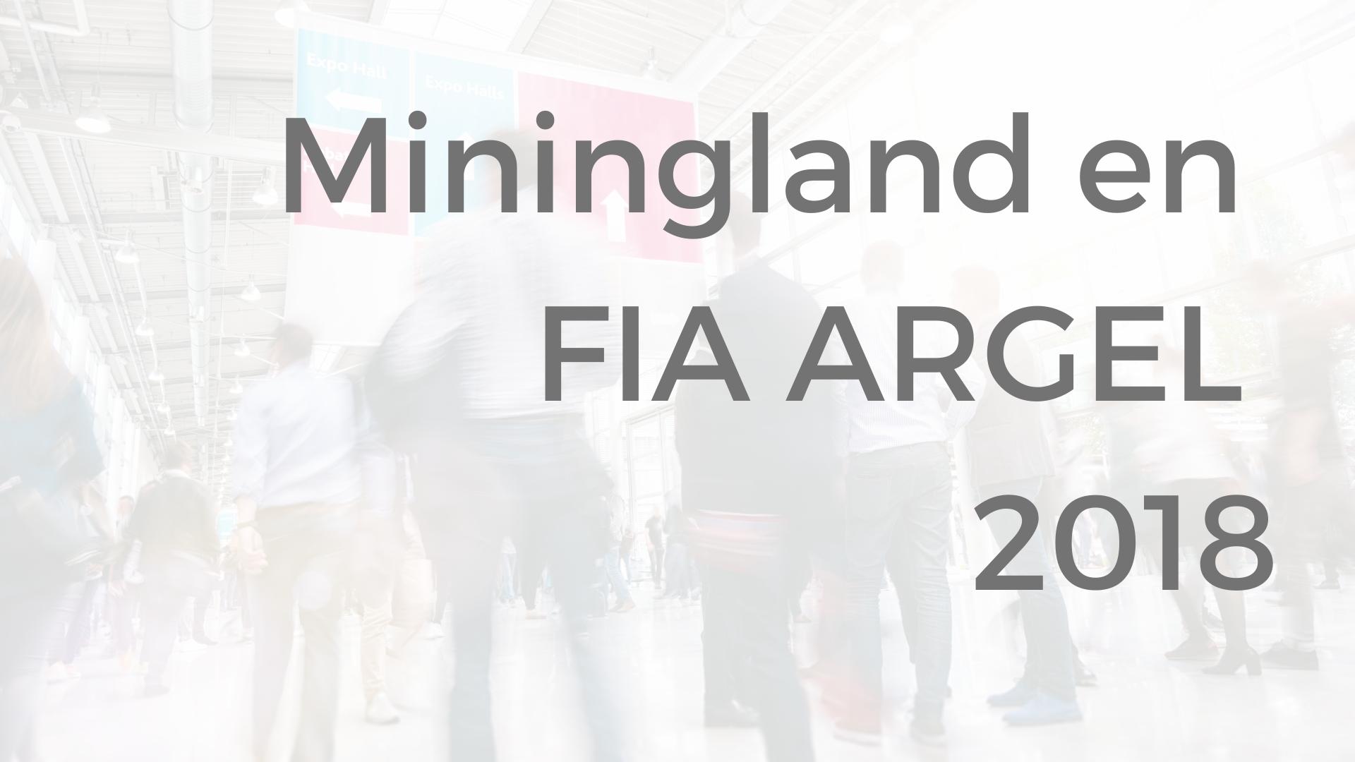 Miningland FIA argel 2018