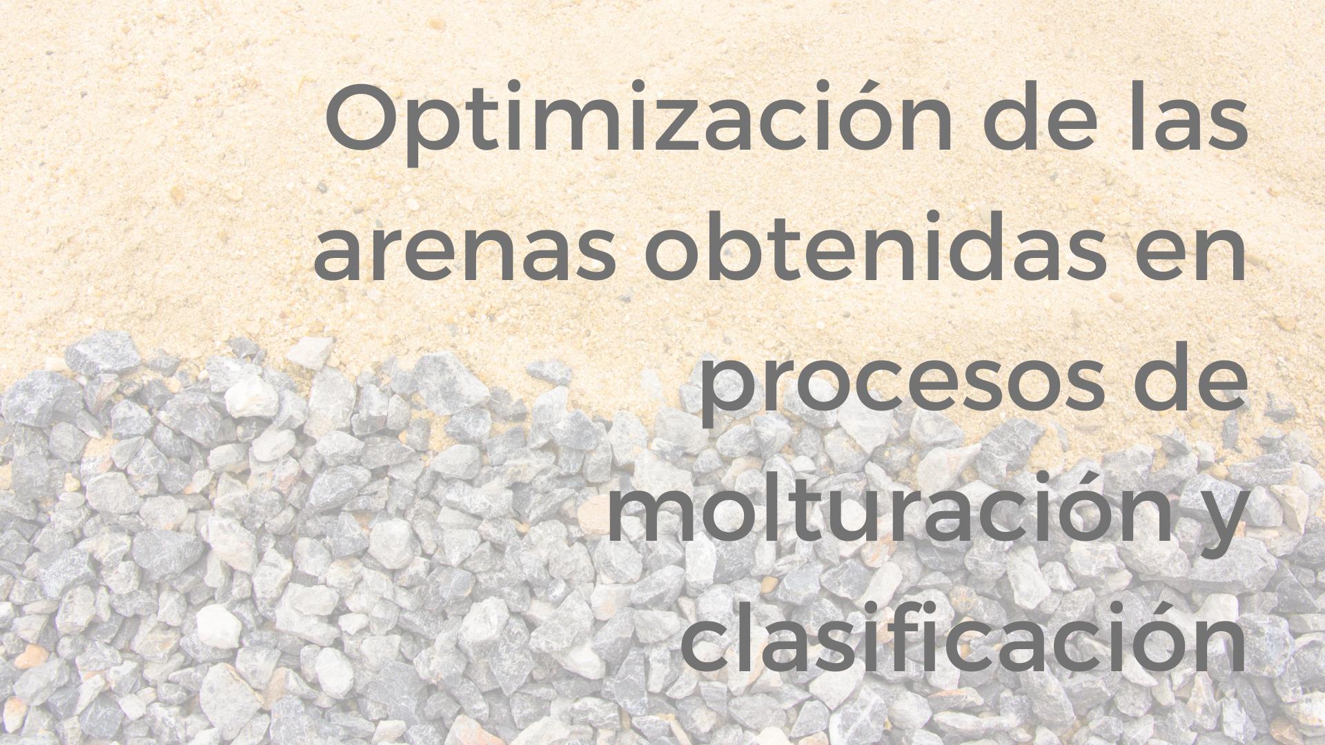 Optimización de las arenas